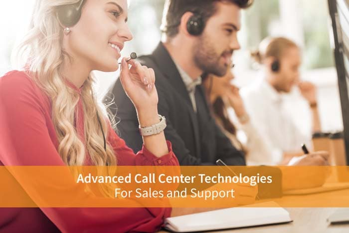 Advanced Call Center Technologies for Sales and Support